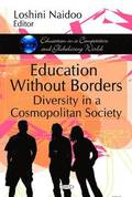 Education Without Borders Diversity in a Cosmopolitan Society