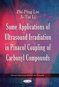 Some Applications of Ultrasound Irradiation in Pinacol Coupling of Carbonyl Compounds