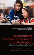 Sociocultural Theories Of Learning And Motivation
