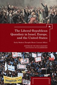 Liberal-Republican Quandary in Israel, Europe and the United States
