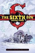 The Sixth Gun Deluxe Edition Volume 3 Hardcover