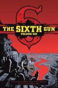 Sixth Gun Deluxe Edition Volume 6