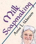 Milk Soapmaking