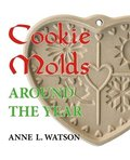 Cookie Molds Around the Year