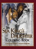 The Sea King's Daughter Coloring Book
