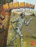 Monster Science: Mummies and Sound