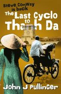 Last Cyclo to Thanh Da
