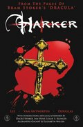 From the Pages of Bram Stoker's Dracula: Harker
