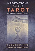 Meditations on the Tarot