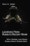Learning From Russia's Recent Wars