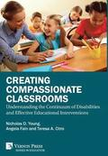 Creating Compassionate Classrooms: Understanding the Continuum of Disabilities and Effective Educational Interventions
