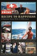 Swiss Recipe to Happiness