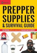 Prepper Supplies &; Survival Guide