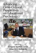 Advancing Cross-Cultural Perspectives on Educational Psychology