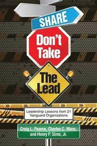Share, Don't Take the Lead