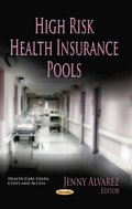 High Risk Health Insurance Pools