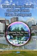 Towards Green Growth &; Low-Carbon Urban Development