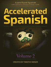 Accelerated Spanish Volume 2