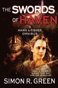 The Swords of Haven: A Hawk & Fisher Omnibus