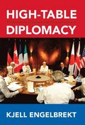 High-Table Diplomacy
