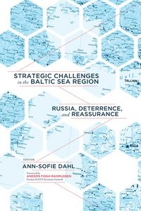 Strategic Challenges in the Baltic Sea Region