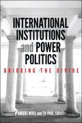 International Institutions and Power Politics