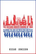 The Russian Understanding of War