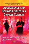 Adolescence &; Behavior Issues in a Chinese Context