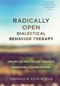 Radically Open Dialectical Behavior Therapy