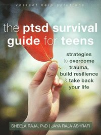 The PTSD Survival Guide for Teens