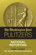 Washington Post Pulitzers: Carol Leonnig, National Reporting
