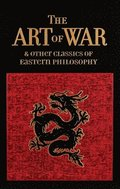 The Art of War &; Other Classics of Eastern Philosophy