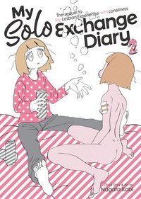 My solo exchange diary Volume 2 (true) story & art by Nagata Kabi ; translation, Jocelyne Allen ; adaptation, Lianne Sentar ; lettering and layout Karis Page.