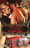 Boots & Wishes