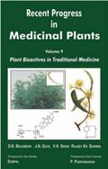 Recent Progress in Medicinal Plants (Plant Bioactives in Traditional Medicine)