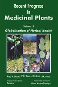 Recent Progress in Medicinal Plants (Globalisation of Herbal Health)