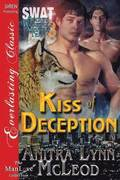Kiss of Deception [Swat-Secret Werewolf Assault Team 3] (Siren Publishing Everlasting Classic Manlove)
