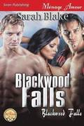 Blackwood Falls [Blackwood Falls] (Siren Publishing Menage Amour)