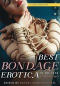 Best Bondage Erotica Of The Year, Vol. 2