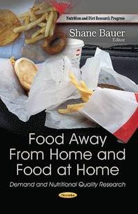 Food Away From Home &; Food at Home