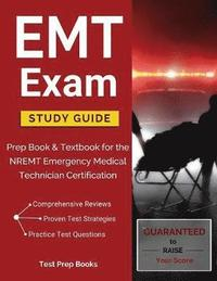EMT Basic Exam Study Guide: Textbook and Practice Test Questions for