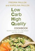 Low Carb High Quality Cookbook