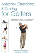 Anatomy, Stretching & Training for Golfers