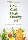 Low Carb High Quality Diet