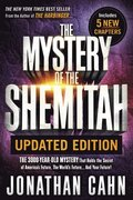 Mystery of the Shemitah Revised and Updated, The