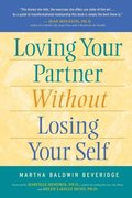Loving Your Partner Without Losing Your Self