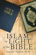 ISLAM IN LiGHT OF THE BIBLE