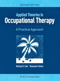Applied Theories inOccupational Therapy