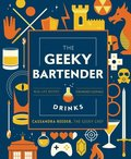 The Geeky Bartender Drinks