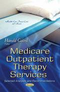 Medicare Outpatient Therapy Services